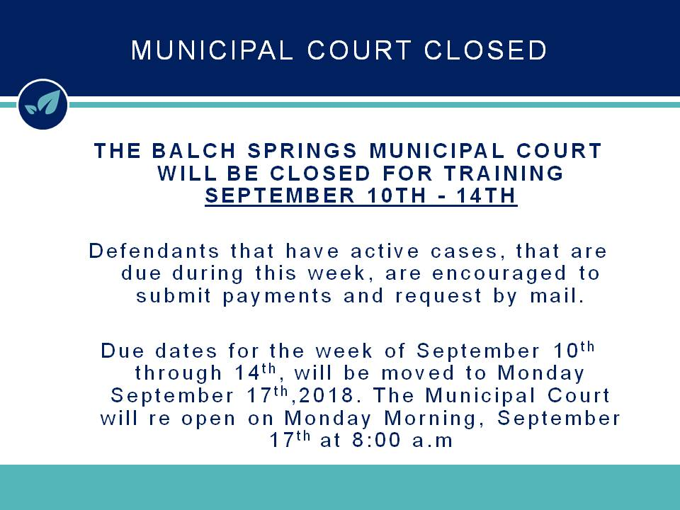 Sept10th-14th2018_MunicipalCourtClosed